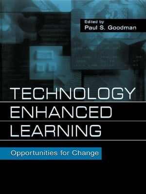 Technology Enhanced Learning Opportunities for Change
