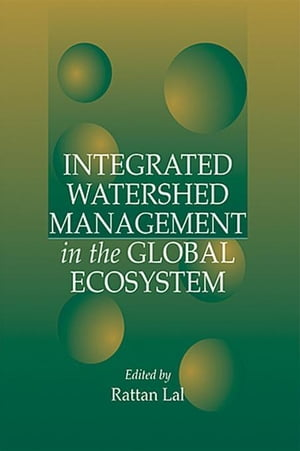 Integrated Watershed Management in the Global Ecosystem