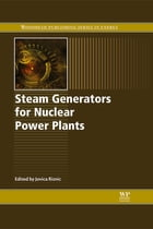 Steam Generators for Nuclear Power Plants by Jovica Riznic
