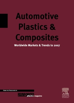 Book Automotive Plastics and Composites: Worldwide Markets and Trends to 2007 by Mann, D.