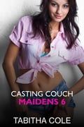 Casting Couch Maidens 6 1110ffd8-f890-4428-b482-6e18ec1d6229