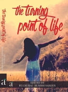 The Turning Point Of Life by Ruchi Rai