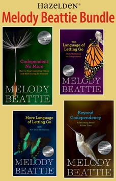 Melody Beattie 4 Title Bundle: Codependent No More and 3 Other Best Sellers by M: A collection of…