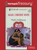 9781459279810 - Phyllis Halldorson: Mail Order Wife - كتاب