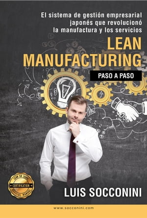 Lean Manufacturing: paso a paso: Certification
