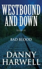 Bad Blood by Danny Harwell