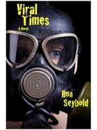 Viral Times by Ron Seybold
