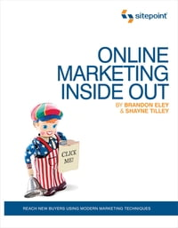 Online Marketing Inside Out: Reach New Buyers Using Modern Marketing Techniques