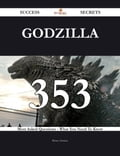 Godzilla 353 Success Secrets - 353 Most Asked Questions On Godzilla - What You Need To Know 31c2bf8b-bb86-4783-96f6-4a2262e3c7af