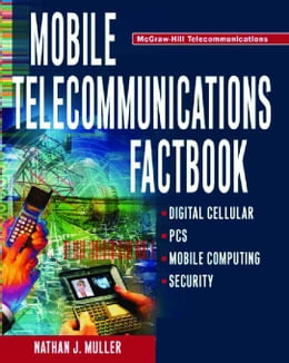 Book Mobile Telecommunications Factbook by Muller, Nathan