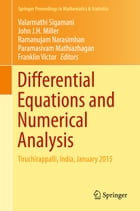 Differential Equations and Numerical Analysis: Tiruchirappalli, India, January 2015