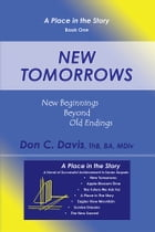 New Tomorrows: New Beginnings Beyond Old Endings