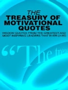 The Treasury of Motivational Quotes by SoftTech