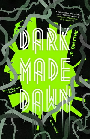 Dark Made Dawn Australia Book 3