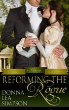 Reforming the Rogue by Donna Lea Simpson