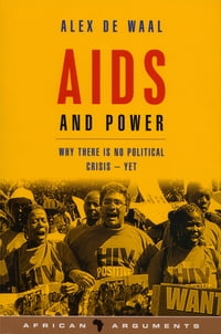 AIDS and Power: Why There Is No Political Crisis – Yet
