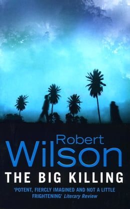 Book The Big Killing by Robert Wilson