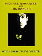 Michael Robartes and the Dancer by William Butler Yeats