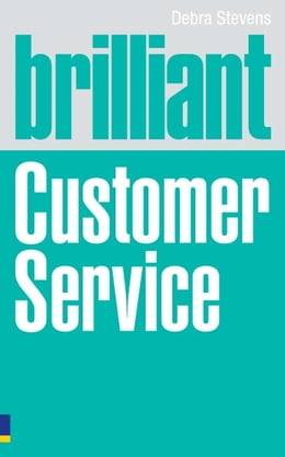 Book Brilliant Customer Service by Debra Stevens