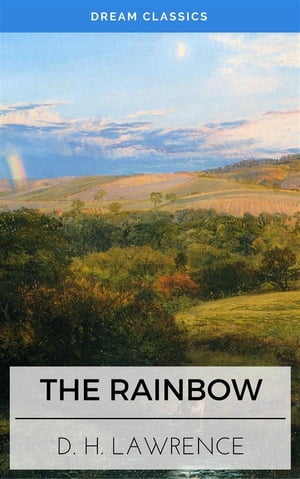 The Rainbow (Dream Classics) by David Herbert Lawrence