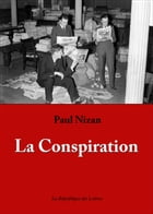 La Conspiration by Paul Nizan
