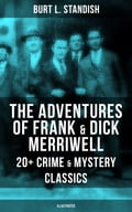 9788075831637 - Burt L. Standish: THE ADVENTURES OF FRANK & DICK MERRIWELL: 20+ Crime & Mystery Classics (Illustrated) - Kniha