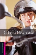 Girl on a Motorcycle Starter Level Oxford Bookworms Library 826280e2-8122-49c4-b1d2-53484df5942d
