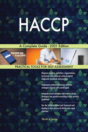 HACCP A Complete Guide - 2021 Edition by Gerardus Blokdyk