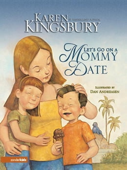 Book Let's Go on a Mommy Date by Karen Kingsbury