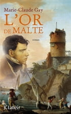 L'Or de Malte by Marie-Claude Gay