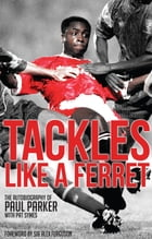 Tackles Like A Ferret by Paul Parker