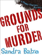 Grounds For Murder by Sandra Balzo