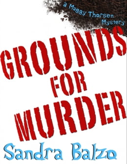 Book Grounds For Murder by Sandra Balzo