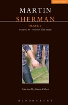 Sherman Plays: 2: Onassis; Passing By; The Miser by Mr Martin Sherman