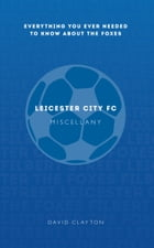 Leicester FC Miscellany