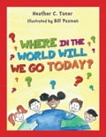 Where in the World Will We Go Today e5290d4b-9a28-4a6a-ada1-f89d2229597f