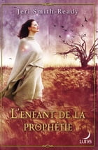 L'enfant de la prophétie: T2 - Aspect of Crow by Jeri Smith-Ready