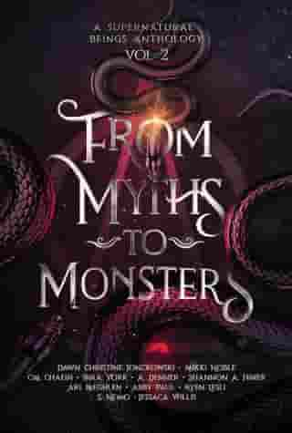 From Myths to Monsters by Dawn Christine Jonckowski