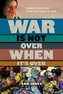 War Is Not Over When It's Over Cover Image