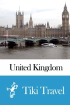United Kingdom Travel Guide - Tiki Travel by Tiki Travel