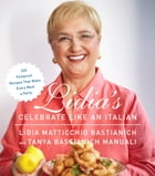 Lidia's Celebrate Like an Italian Cover Image