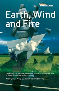 Earth, Wind and Fire: Unpacking the Political, Economic and Security Implications of Discourse on…