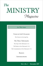 The Ministry of the Word, Vol. 1, No 2: Vision in God's Economy (1) & The Three Tabernacles by Various Authors