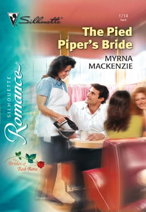 The Pied Piper's Bride (Mills & Boon Silhouette)
