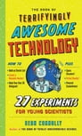 The Book of Terrifyingly Awesome Technology Cover Image