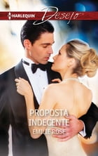 Proposta indecente by EMILIE ROSE