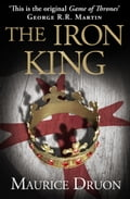 9780007520930 - Maurice Druon: The Iron King (The Accursed Kings, Book 1) - Buch