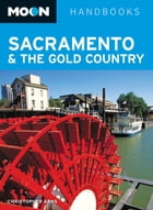 Moon Sacramento & the Gold Country by Christopher Arns