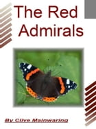 The Red Admirals by Clive Mainwaring