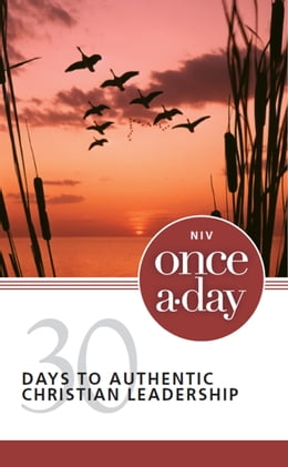 Book NIV, Once-A-Day: 30 Days to Authentic Christian Leadership, eBook by Jean E. Syswerda